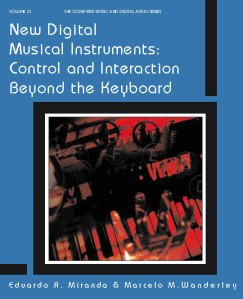 New Digital Musical Instruments Control and Interaction Beyond the Keyboard